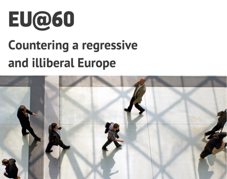 Countering a regressive & illiberal Europe